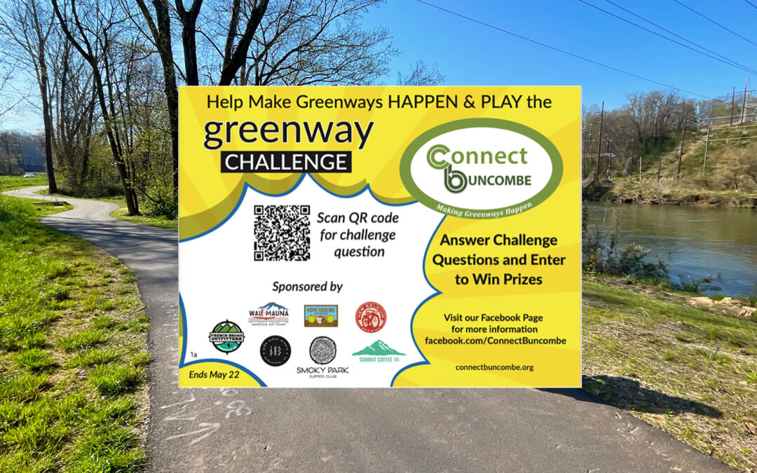 It's Week 2 of the Challenge along the new Wilma Dykeman Greenway. Celebrate Earth Day and Wilma Dykeman's birthday with Connect Buncombe through May 21st and Win Big Prizes!